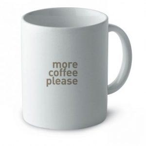 """Taza de cerámica en color blanco con las inscripción """"more coffee please"""""""